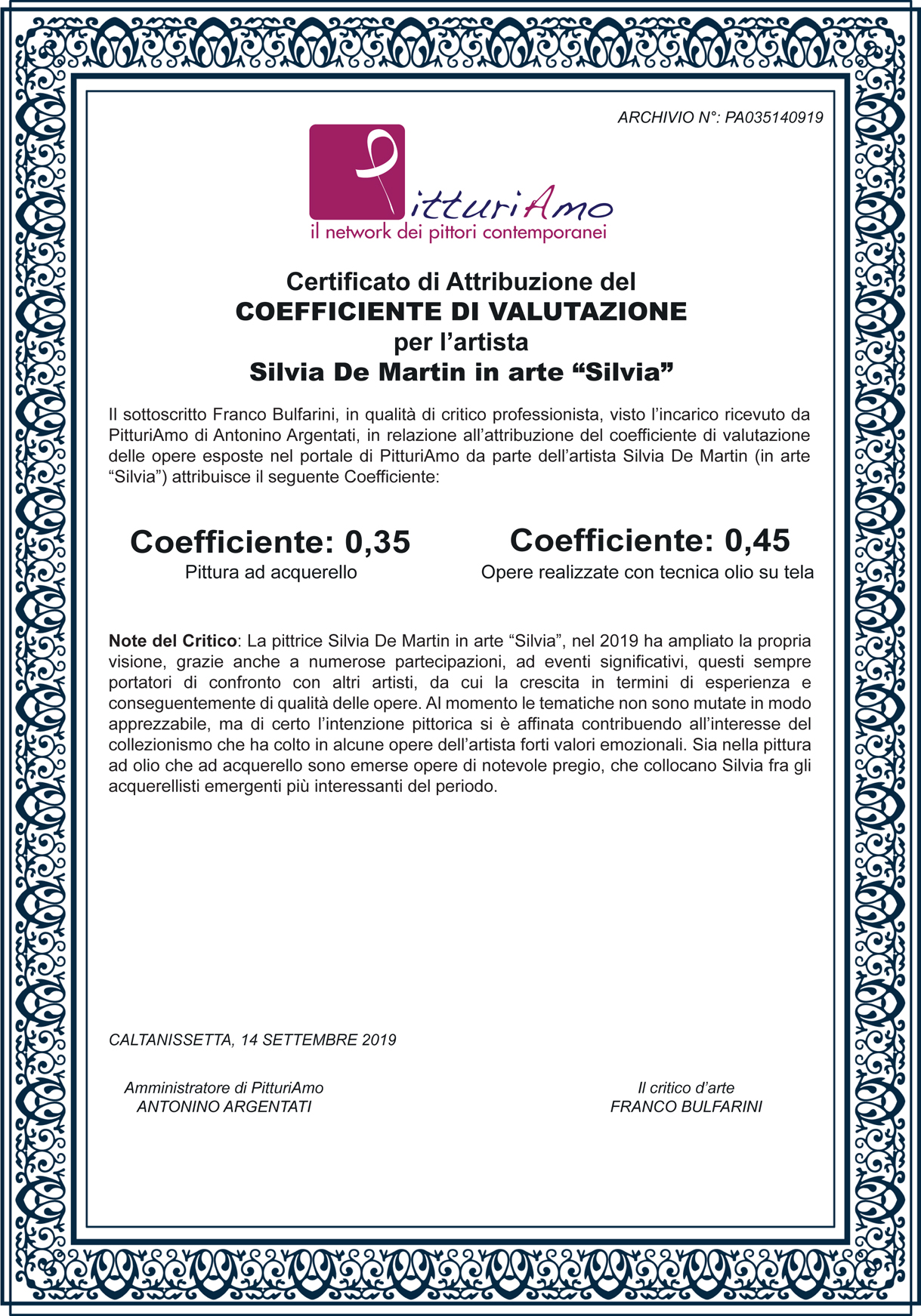 Aggiornamento del coefficiente d'artista di Silvia De Martin, in arte Silvia