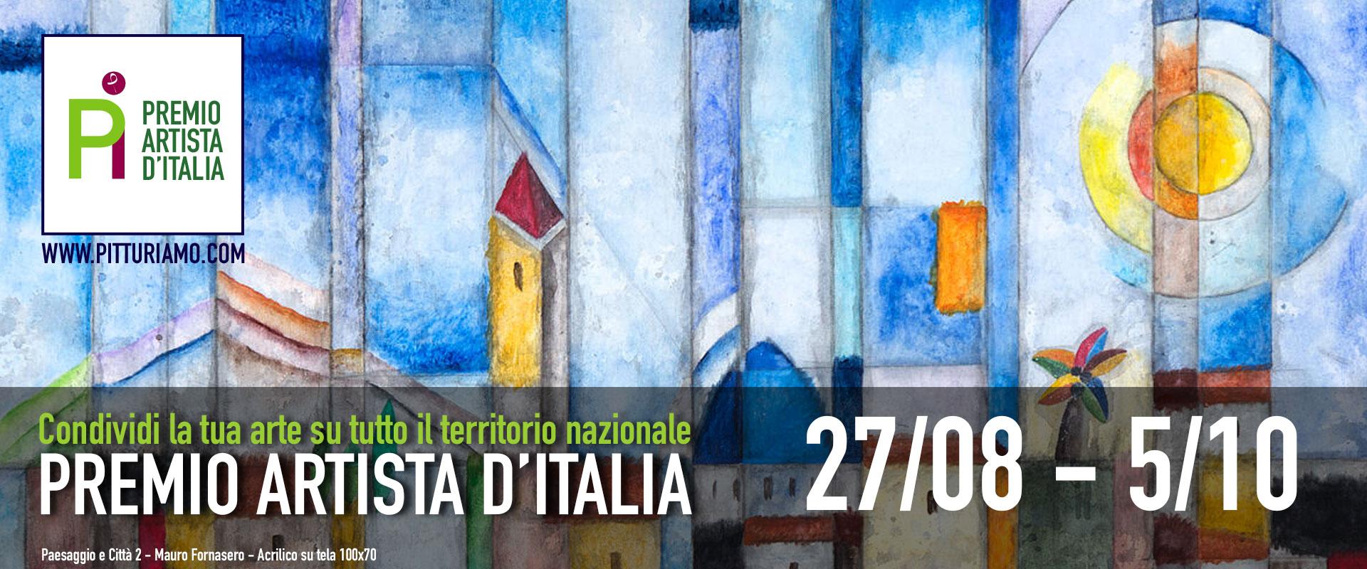 Premio Artista d'Italia - Condividi la tua Arte su tutto il territorio nazionale